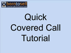 quick covered call tutorial